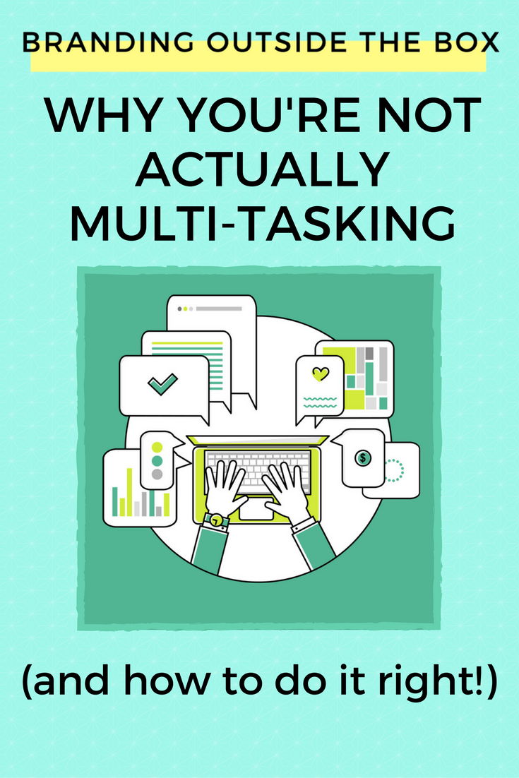 Why You're Not Actually Multi-Tasking