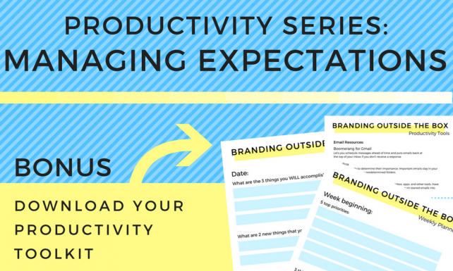 Productivity Series: Managing Expectations