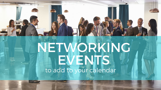 Types of Networking Events to Add to Your Calendar