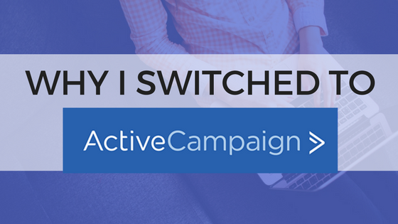 Why I Switched to ActiveCampaign from Mailchimp - Branding
