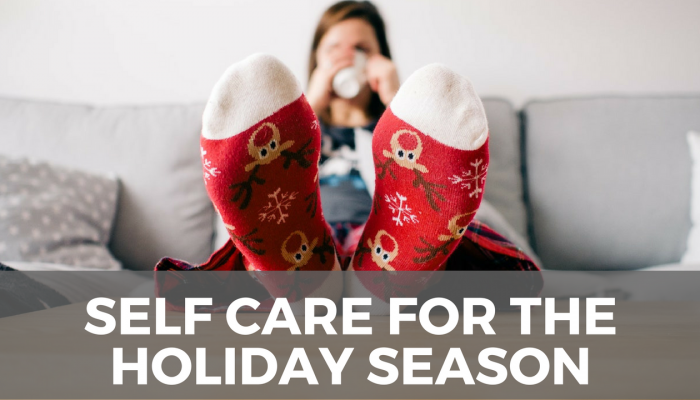 Self-Care for the Holiday Season