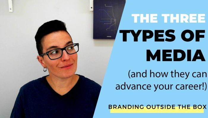 The Three Types of Media and How They Can Advance Your Career