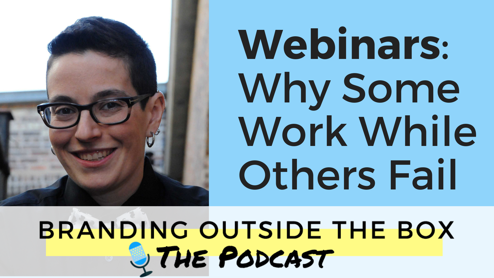 Webinars: Why Some Work While Others Fail