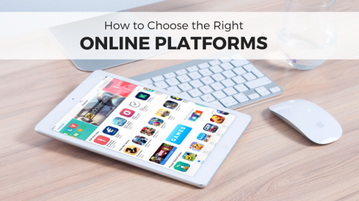 How to Choose the Right Online Platforms for your Brand