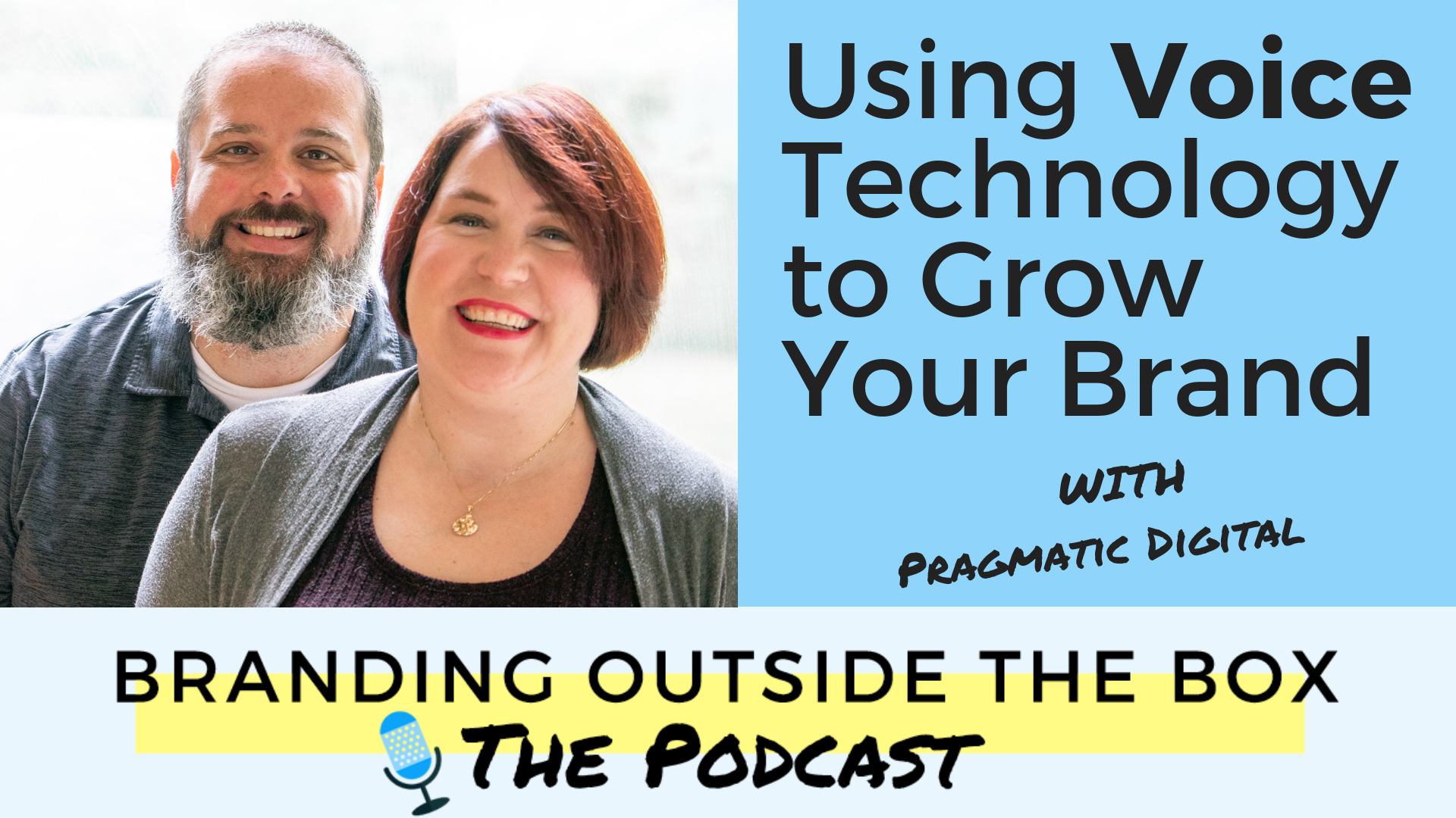 Using Voice Technology to Grow Your Brand