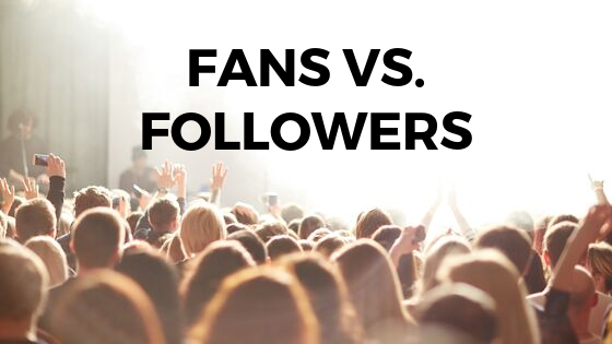 More fans or more followers?