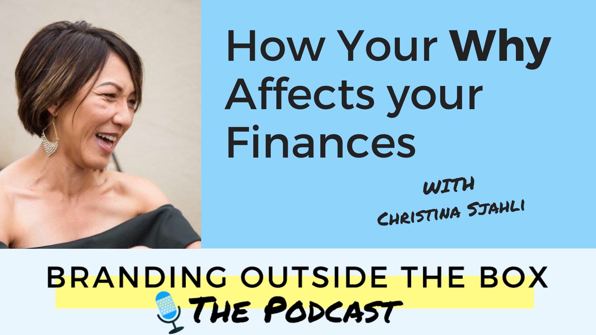 How Your Why Affects Your Finances