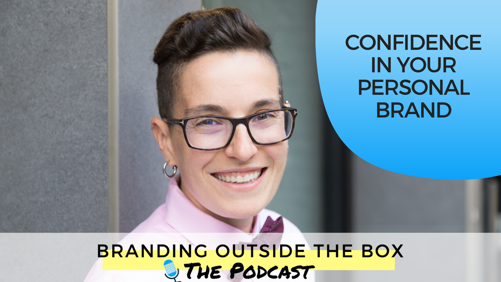 Confidence in Your Personal Brand